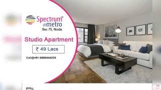 Spectrum Metro Studio Apartment Location Map, Studio Apartments in Noida