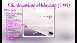 Full Album Ungu Melayang (2005)