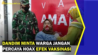 VIDEO - Dandim Pidie Minta Warga Jangan Percaya Hoax Efek Vaksinasi