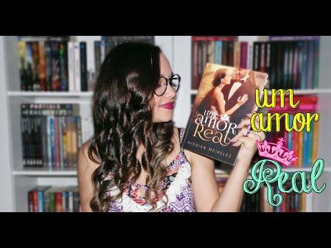 Resenha Um Amor Real #2   Ed. Nix