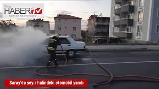 Saray'da seyir halindeki otomobil yandı