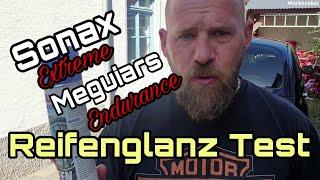 Reifenglanz Test Sonax Extreme vs. Meguiars Endurance Tire Gel