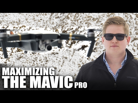 6-tips-to-maximize-the-mavic-pro