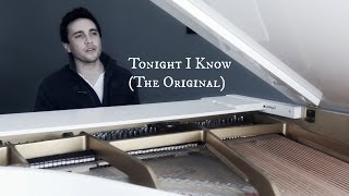 Tonight I Know - (The Original Production)