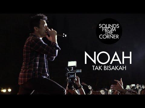 NOAH - Tak Bisakah | Sounds From The Corner Live #4