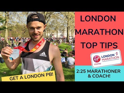 LONDON MARATHON 2019 Tips and ADVICE to get a personal BEST!
