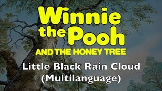 Winnie the Pooh and the Honey Tree -  Little Black Rain Cloud (Multilanguage)
