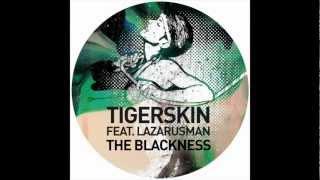 Tigerskin feat. Lazarusman - The Blackness (Rhadow Meets NTFO Remix)