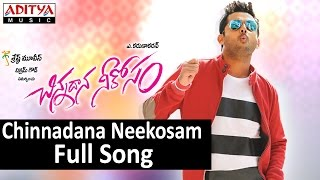 Chinnadana Neekosam Full Song - Chinnadana Neekosam Movie