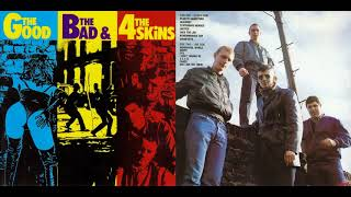 The 4-Skins - The Good The Bad & The 4-Skins 1982 Álbum Completo #$Skins  #OI