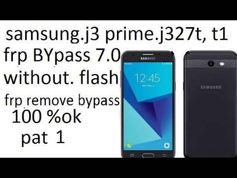 Bypass Google Account Lock FRP Samsung Galaxy J3 prime (j327t1