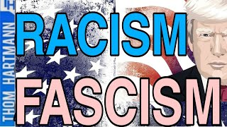 Fascism & Racism: Two Sides Of The Same Coin!