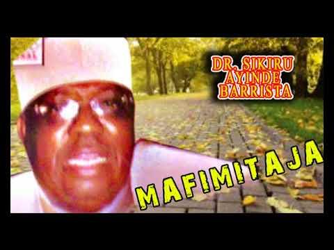 Dr. Sikiru Ayinde Barrister - Mafimitaja - Latest Yoruba 2018 Music Video