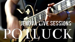 Potluck   I Shot The Sheriff (Cover)   Jenova Live Sessions
