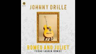 Johnny Drille   Romeo And Juliet ( Sigag Lauren Remix )