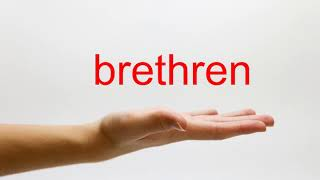 How to Pronounce brethren - American English