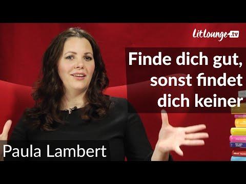 Paula Lambert | Finde dich gut, sonst findet dich keiner | Sabrinas Lounge | LitLounge.tv