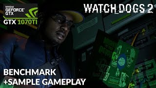 Watchdogs 2 Benchmark and Gameplay with GTX 1070 TI