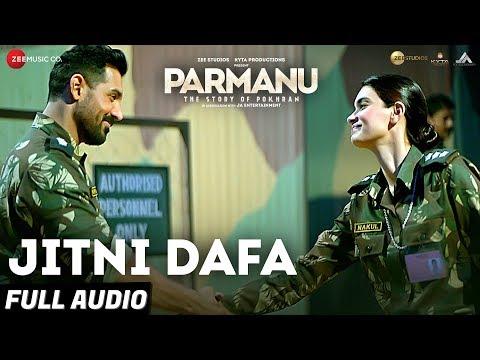 Download Jitni Dafa - Full Audio | PARMANU:The Story Of Pokhran | John Abraham | Yasser Desai & Jeet Gannguli HD Mp4 3GP Video and MP3