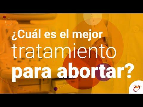 ¿Cuál es el mejor tratamiento para abortar?