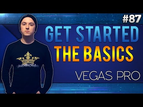 Sony Vegas Pro 13: How To Get Started (Basics For Beginners) - Tutorial #87