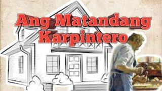 Ang Matandang Karpintero | Kwentong Inspirasyon