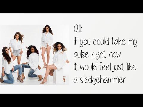 Fifth Harmony - Sledgehammer Lyrics + Pictures