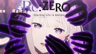 Re:ZERO -Starting Life in Another World- Opening 2 | Paradisus-Paradoxum