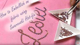 How To Embellish Fabric Using Swarovski Hotfix Crystals