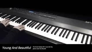 """위대한 개츠비 OST : """"Young And Beautiful"""" Piano cover 피아노 커버 - Lana Del Rey"""