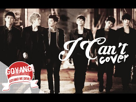 [Cover.] I Can't - 2PM By || GoyanGi We. || Mp3