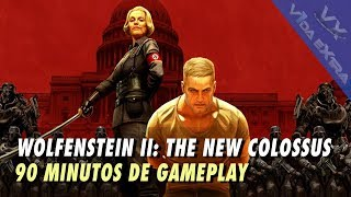 Wolfenstein II: The New Colossus - 90 minutos de gameplay