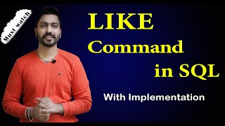 Like Command in SQL with example in Hindi   Learn SQL in Easiest Way  DBMS