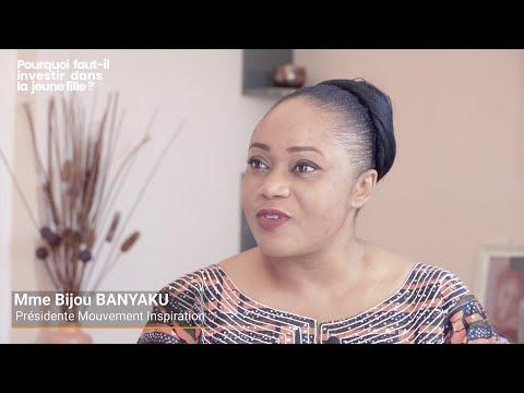 Mme Bijou Banyaku parle pourquoi faut-il investir dans la jeune fille