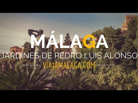Jardines de Pedro Luis Alonso, Málaga - Viaja Málaga