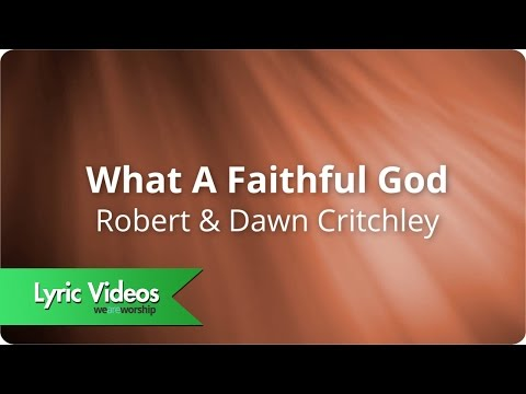 What A Faithful God - Youtube Lyric Video