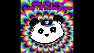 Josbi x Breakbot - Baby I'm Yours (Remix)