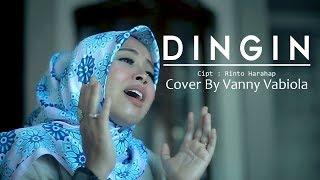 Download lagu Dingin By Vanny Vabiola Mp3