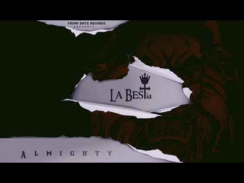 Siempre Esta Conmigo Remix - Almighty (Ft. Cosculluela & De La Ghetto) | La BESTia