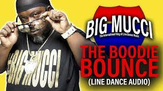 Big Mucci * Boodie Bounce LineDance (Music Only)