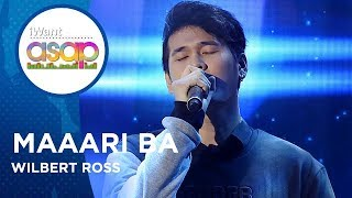 Wilbert Ross   Maaari Ba | IWant ASAP Highlights