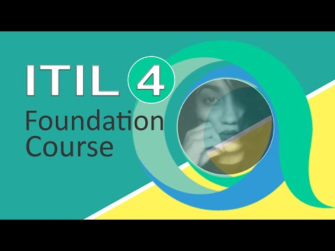 ITIL 4 Foundation : ITIL 4 Foundation Complete Course in 1 Hour ( ITIL 4 IT-Tutorial)
