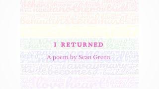 I Returned