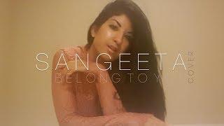 Sabrina Claudio   Belong To You   Sangeeta (Official Music Video Cover)