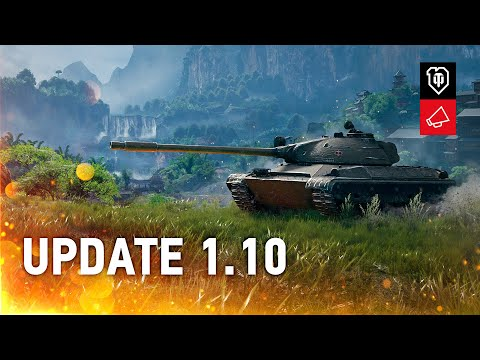 Update 1.10 Review: The Biggest One This Year [World of Tanks]