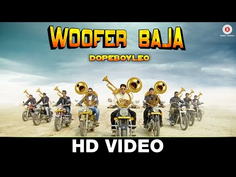 Woofer Baja  Dope Boy Leo