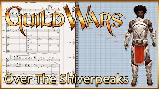 """New Transcription: """"Over the Shiverpeaks"""" from Guild Wars (2005)"""