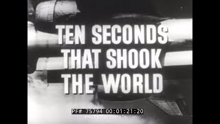 "ATOMIC BOMBING OF HIROSHIMA DOCUMENTARY ""TEN SECONDS THAT SHOOK THE WORLD""  75794"