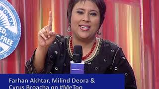 Men on #MeToo: Farhan Akhtar, Milind Deora and Cyrus Broacha at We The Women, Mumbai 2018.