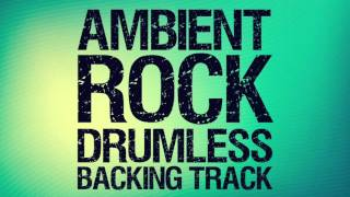 Ambient Rock Drumless Backing Track